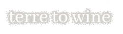 le logo de Terre to wine